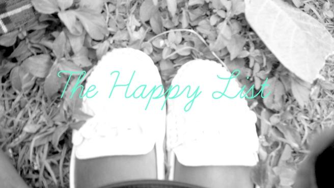 the happy list